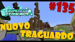 Road To Diamonds - Ep. #135 - NUOVO TRAGUARDO!