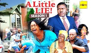2016 Latest Nigerian Nollywood Movies - A Little Lie 1