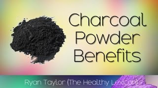 Charcoal Powder: Benefits and Uses