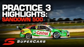 Highlights: Practice 3 Sandown 500 | Supercars Championship 2019