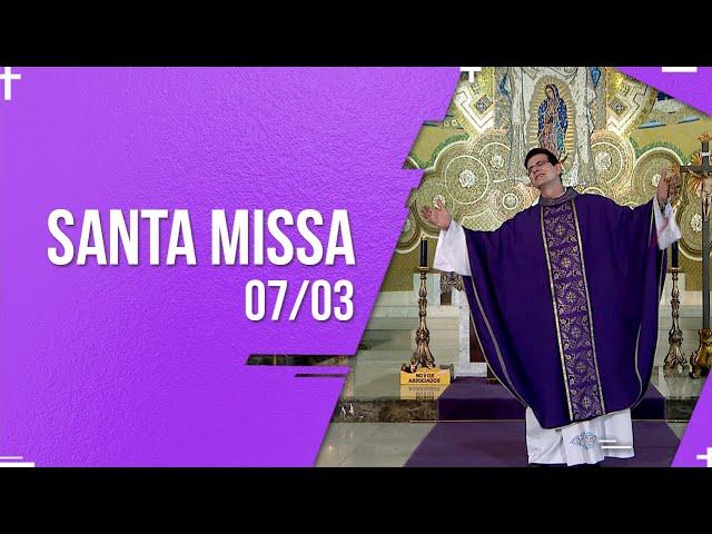Santa Missa Dominical 8H | PADRE REGINALDO MANZOTTI | 07.03.2021