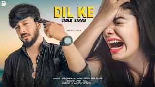 Dil Ke Badle Sanam   Heart Touching Love Story   EDM Version   Darpan Shah