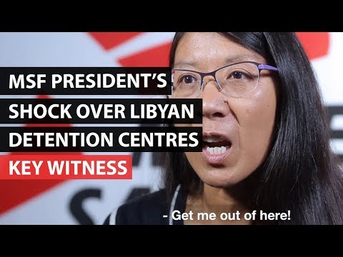 LIBYA | Joanne Liu reveals what she saw in refugee detention centres