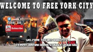 DOMS DEE - WELCOME TO FREE YORK CITY OFFICIAL LYRIC VIDEO