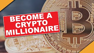 EASIEST Way to Become a Crypto MILLIONAIRE (3 Strategies)