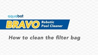 How to clean the filter bag on the Aquabot Bravo