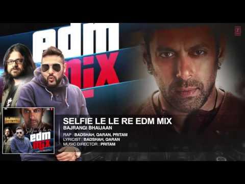 Selfie Le Le Re EDM Mix