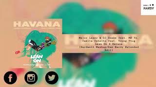 Lean On X Havana (Hardwell Mashup/Dan Hardy Extended Edit)