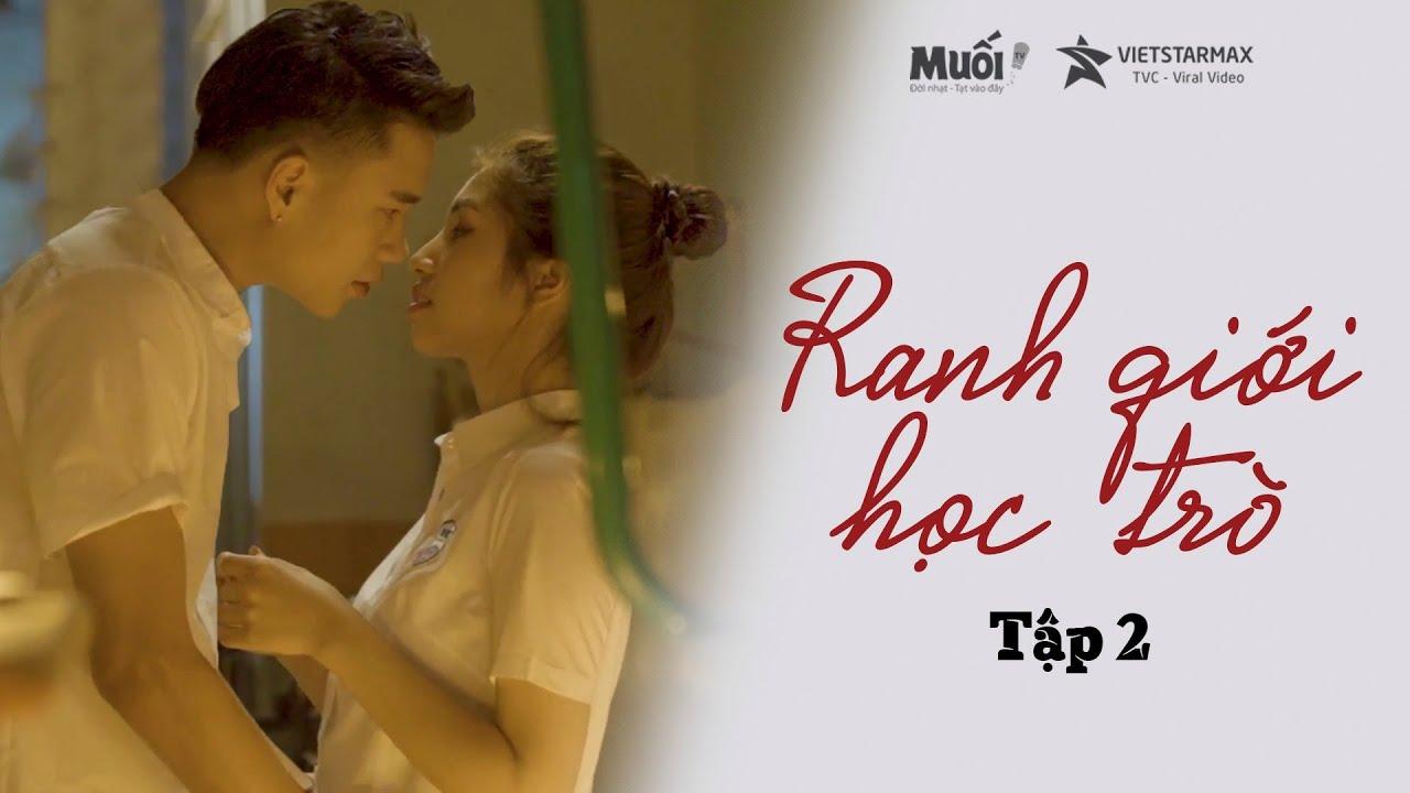 RANH GIỚI HỌC TRÒ | TẬP 2 | Crush Nhầm Bad Boy | Phim Học Đường Cấp 3 | Web Drama | muối tv