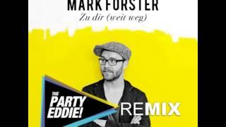 Mark Forster Zu Dir weit weg Remix