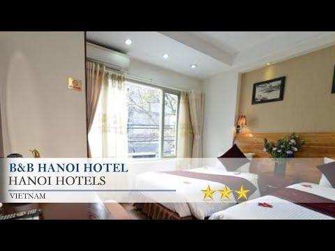 B&B Hanoi Hotel - Hanoi Hotels, Vietnam