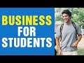 What Business Can A Student Start? Rehan Allahwala