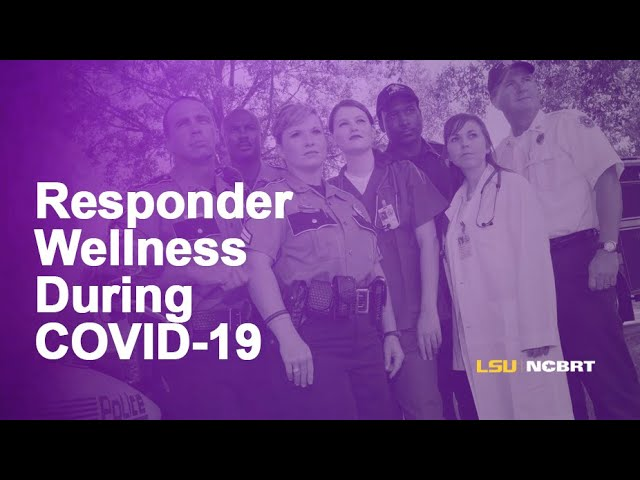 A Viral Topic: Responder Wellness During COVID-19