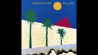 Boys Don't Cry (Studio Demo)   The Cure