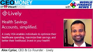 Alex Cyriac from Lively on CEO Money
