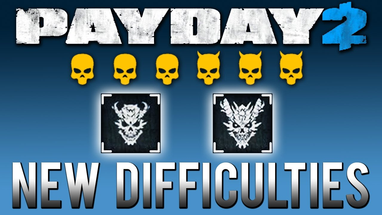 payday 2 mayhem difficulty and one down difficulty new. Black Bedroom Furniture Sets. Home Design Ideas