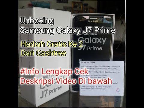 [Unboxing] Samsung Galaxy J7 Prime - Hadiah Gratis Dari Cashtree