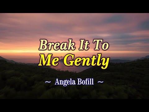 break-it-to-me-gently---angela-bofill-(karaoke-version)