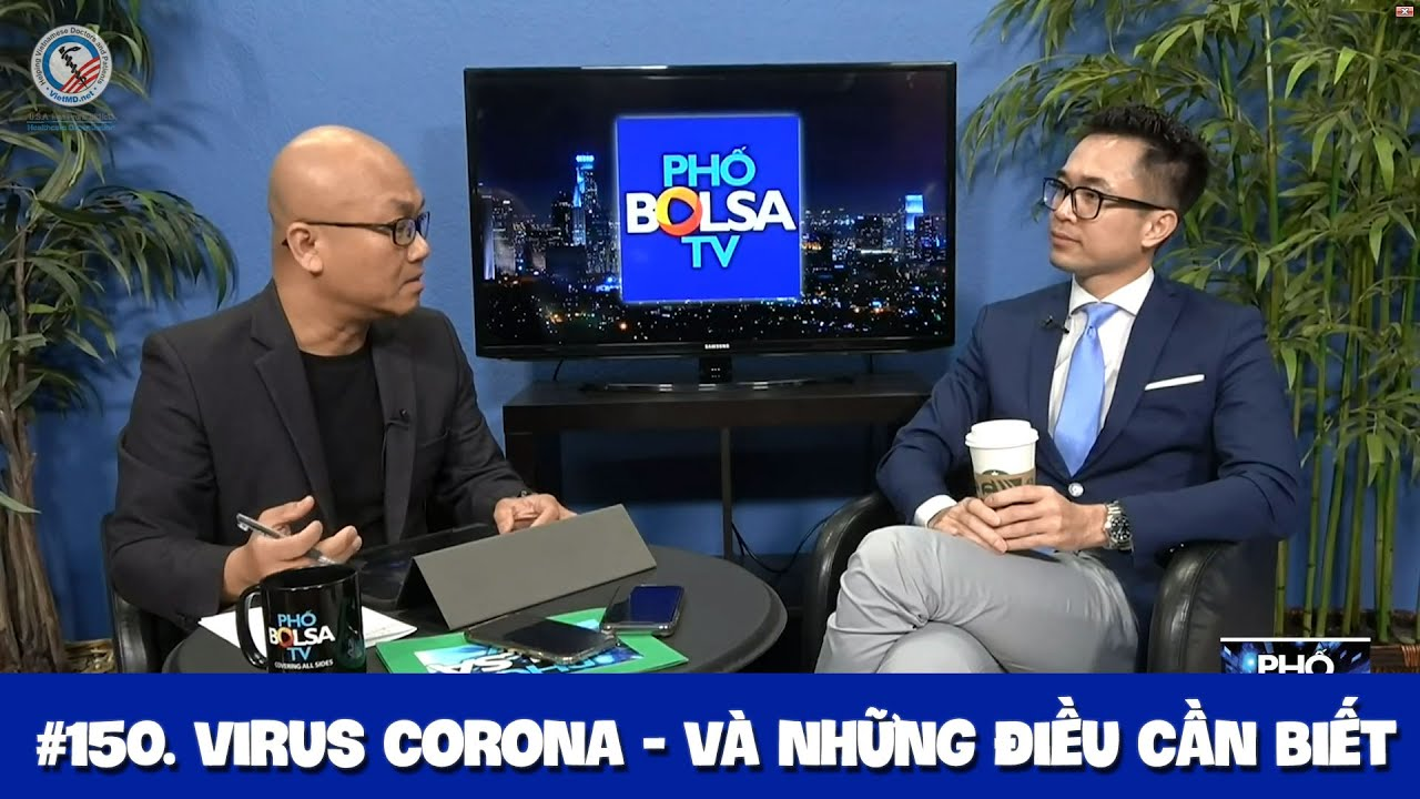 #150. Những điều cần biết về virus Corona – Đài Pho Bolsa TV phỏng vấn BS Wynn Tran ngày 2/16/2020
