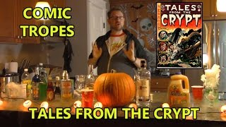 Tales from the Crypt's Scariest Stories - Comic Tropes (Episode 22)