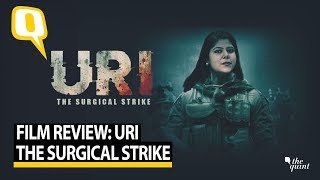 Watch The Film Review of 'Uri: The Surgical Strike'   The Quint