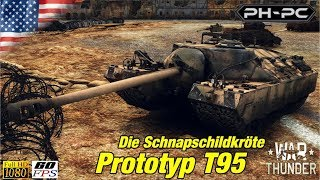 War Thunder Commentary #26 - T95, die Schnapschildkröte /// Gameplay German