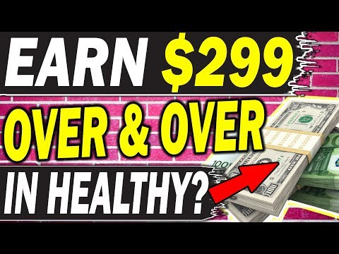 EARN $299.00+ Over and Over AGAIN in 💰🔥HEALTHY MONEY!!?🔥💰 (MAKE MONEY ONLINE)