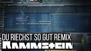 Rammstein - Du Riechst So Gut Remix (FL Studio)