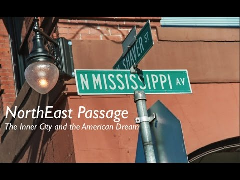 [Remaster 2017] NorthEast Passage: The Inner City and the American Dream
