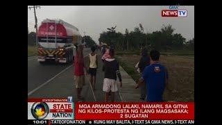 SONA Mga armadong lalaki namaril sa gitna ng kilos-protesta ng ilang magsasaka 2 sugatan