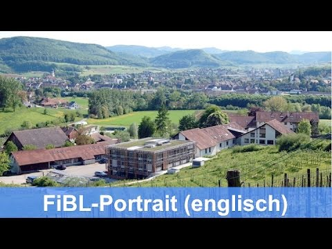 FiBL - The Research Institute for Organic Agriculture