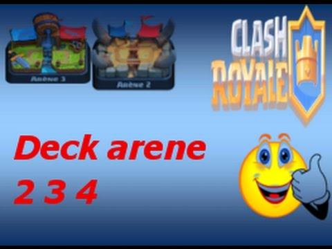 Meilleur deck arene 2 3 4 defi clash royal youtube for Meilleur deck arene 4
