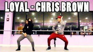 LOYAL - @ChrisBrown Dance Video | Choreography by @MattSteffanina & Dana Alexa