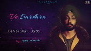 Ve Sardara Gopi Waraich (Full Song) Latest Punjabi Songs 2018 | Vehli Janta Records