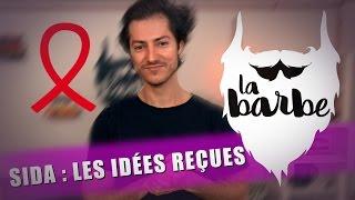 SIDA : LES IDÉES REÇUES - LA BARBE