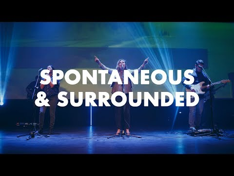 Oakland Church Worship |  Spontaneous + Surrounded (Audio Only)