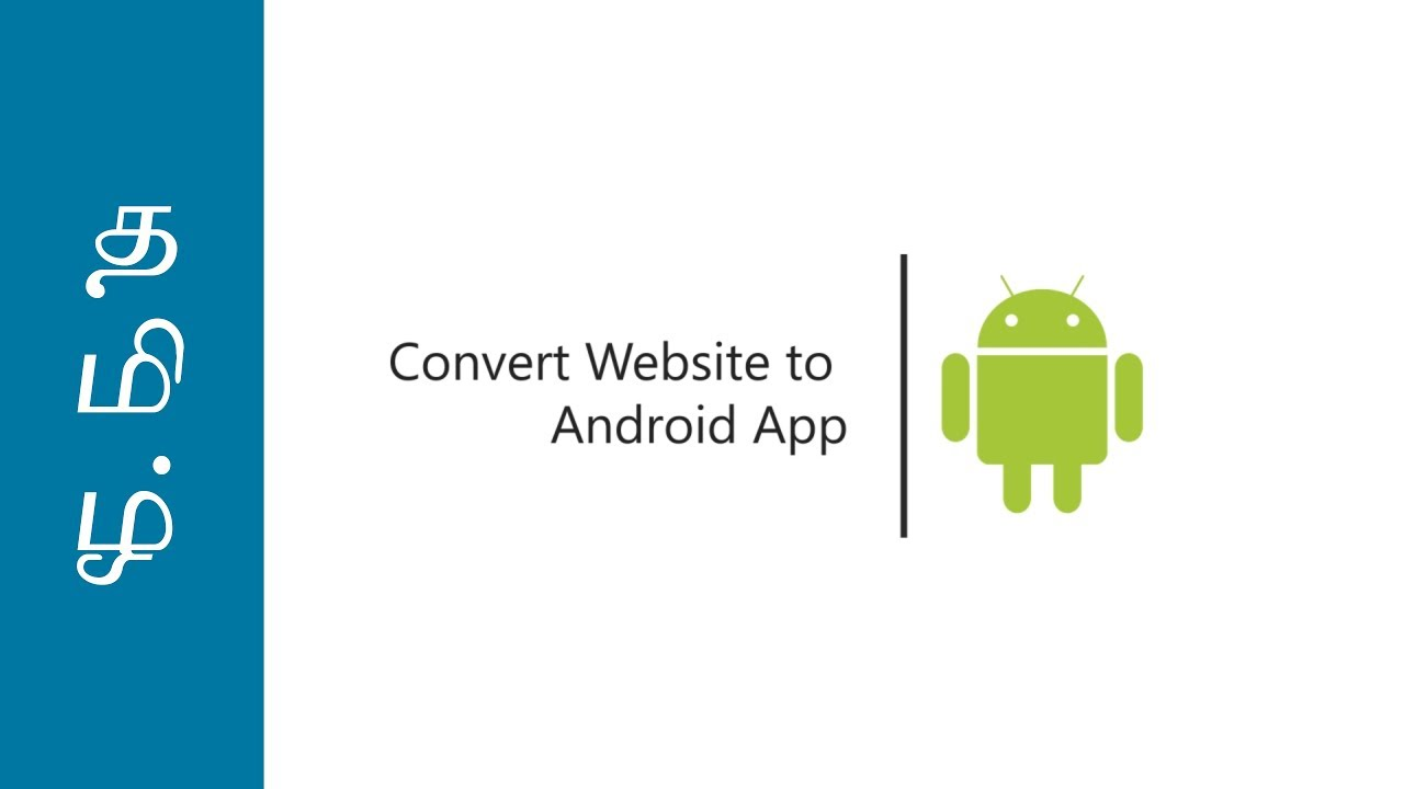Convert Website to Android App in 3 Minutes - Tamil
