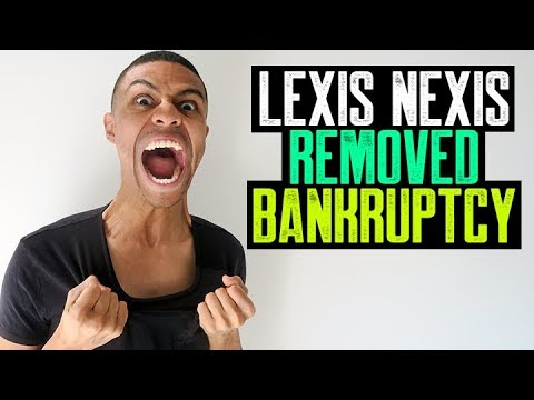 LEXIS NEXIS REMOVED BANKRUPTCY || NO PROOF OF ACCOUNT SUPPORTING DOCUMENTS