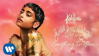 Kehlani – Everything Is Yours ( Audio)