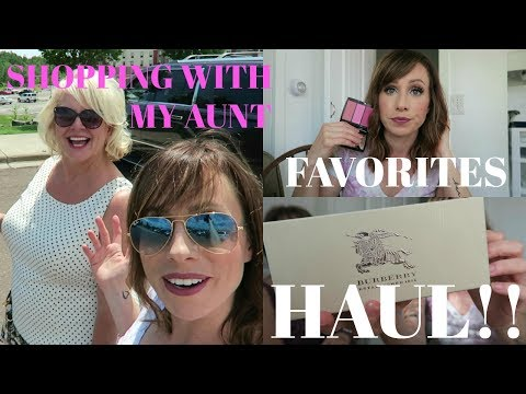 CURRENT MAKEUP FAVORITES + Haul + Shopping with My Aunt VLOG