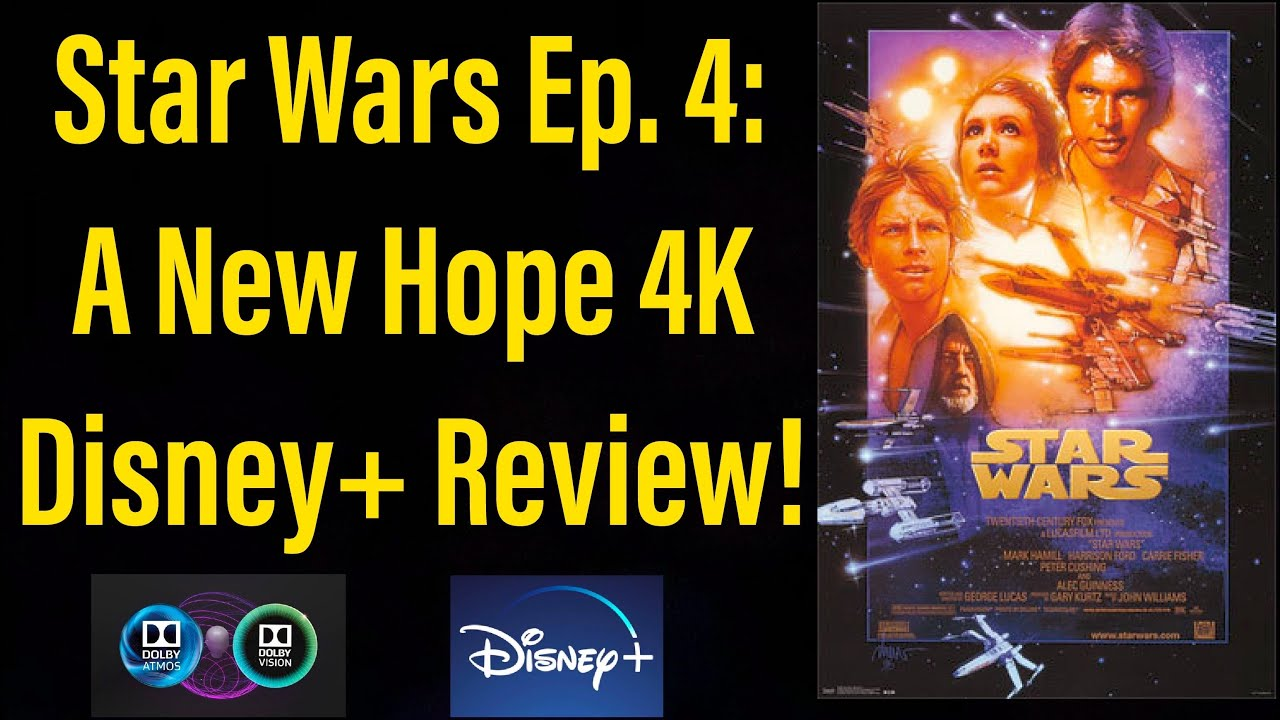 Star Wars Episode 4 A New Hope 1977 4k Disney Review Youtube