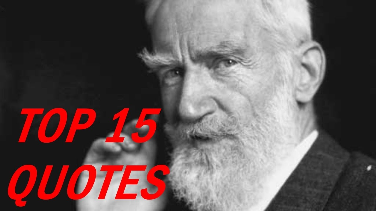 George Bernard Shaw Quotes Youtube