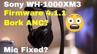😱😱Sony WH-1000XM3 Firmware 4.1.1 Bork ANC?😱😱 Mic Fixed? ANC vs Bose QuietComfort 35 II!