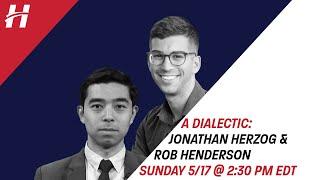 A Dialectic: Rob Henderson & Jonathan Herzog