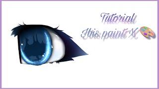 как я рисую глаза в ibis paint   Tutorial Ibis paint X  (ЧИТ.ОПИСАНИЕ!//read desc!!!)