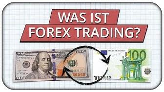 Was ist Forex Trading und wie funktioniert es? - Börse für Anfänger | Börsenlexikon 💶 💵
