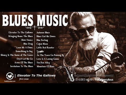 Top 100 Blues Music | The Best Blues Songs Ever | Beautiful Relaxing Blues Music | Jazz Blues Guitar