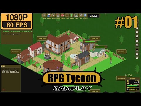 RPG Tycoon Gameplay Walkthrough Part 1