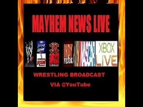 MayhemNews Live Wrestling Broadcast 04/23/2013