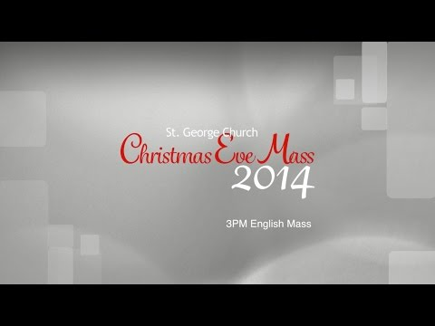 St. George Chaldean Church Christmas Eve Mass 2014 3PM English